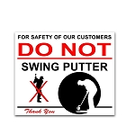 Do Not Swing Putter Sign